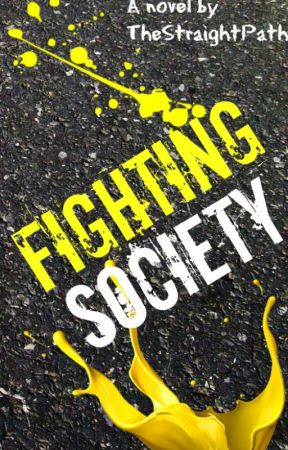 Fighting Society by TheStraightPath