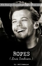 Ropes (Louis Tomlinson) by xwilliamseyes