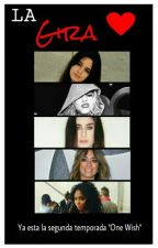 La Gira (Fifth Harmony y One Direction) |Terminada| by momentcabello