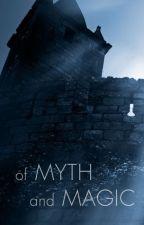 Of Myth and Magic by Wonkington