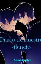 Diario de nuestro silencio by LunaDraken