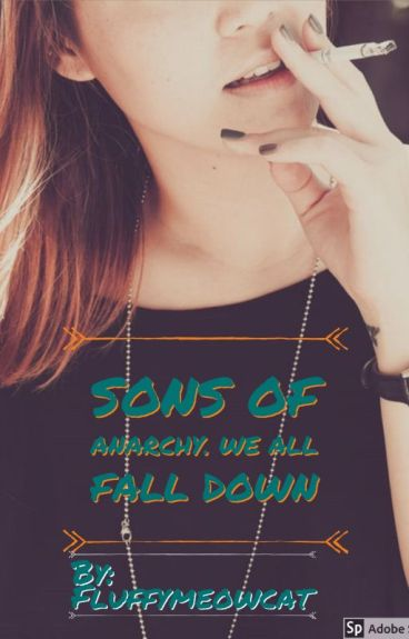 Sons Of Anarchy.We All Fall Down . .