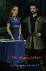 The Shapeshifter  (A Hobbit Fanfiction) by nothing4greatness