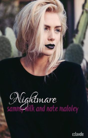 Nightmare (Sammy Wilk and Nate Maloley)