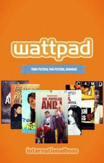 Best of Wattpad (Teen-Fiction, Fan-Fiction, Romance)