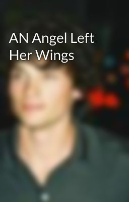 AN Angel Left Her Wings