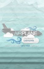 Airplane✈️ (H.S.) by latinstyless