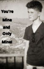 You're Mine and Only Mine! -A Harvey Cantwell FanFic! by VickyVictory