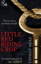 Little Red Riding Crop by tiffanyreisz
