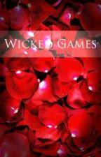 Wicked Games (+18) by unexploredblackened