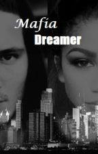 Mafia Dreamer by Athena4lyfe