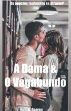 A Dama & O Vagabundo by GiselleSoares7