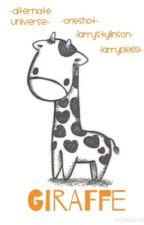 Giraffe {One Shot} by larrypie69