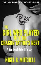 The Girl Who Played With the Dragon Tattoo's Nest by NigelMitchell4