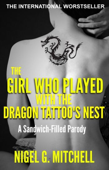 The Girl Who Played With the Dragon Tattoo's Nest