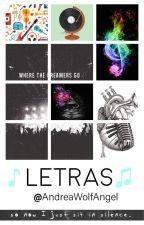♫ Letras  ♪ by AndreaWolfAngel