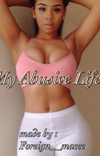 My Abusive Life (August Alsina & Aaleeyah Petty story )