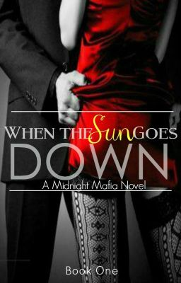 When The Sun Goes Down - A Midnight Mafia Novel