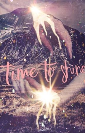 Time to Shine by ToInfintyandBeyonce