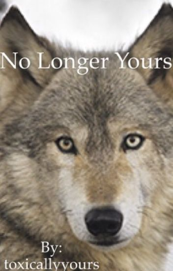 No Longer Yours