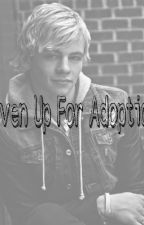 Given Up For Adoption (an R5 Fanfiction) by TheBestEver222