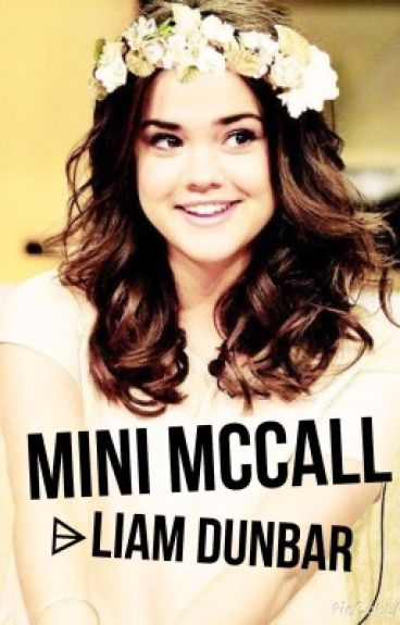 Mini McCall ⌲Liam Dunbar {ON HOLD}