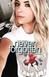 Never Forgotten / H.G by arianawoes