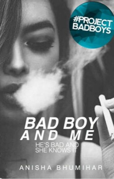 Bad Boy And Me | Me & Him Series Book 1