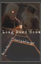Long Road Home by saharagrace96