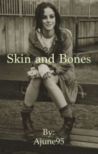 Skin and Bones (Teen Wolf) by Realwinchestergirl95