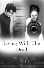 Living With The Dead(Pausa) by ali-cate