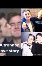 A tronnor love story by lovekikilawl13