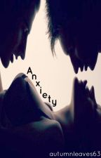 Anxiety by autumnleaves63