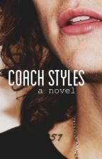 <Coach Styles> by alyssa1423