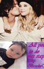 All you had to do was stay by BrookeSwiftie