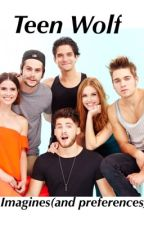 Teen wolf Imagines by TvFanficGirl