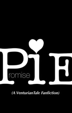 Promise (A VenturianTale Fanfiction) by moved_account