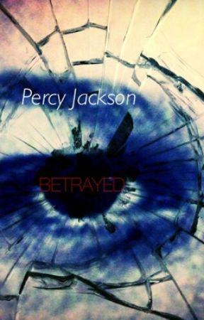 Percy Jackson: Betrayed by Allure_Crimson