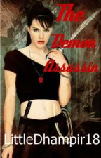 The Demon Assassin by LittleDhampir18