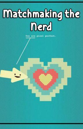 nerd matchmaking