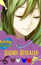 [Hiatus] Pokémon Ranger: Legends Revealed by NerdyFanFics