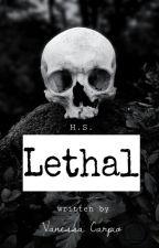 Lethal √ by Vanessa_Carpio