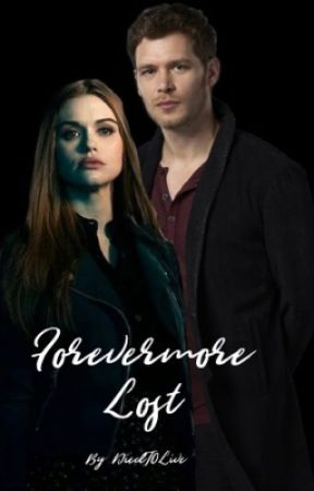 Forevermore Lost (Klaus Love Story) by DiedT0Live