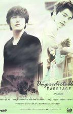 Unpredictable Marriage by PricciliaDhi