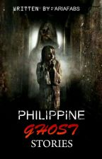 Philippine Ghost Stories by AriaFabs