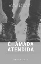Chamada Atendida: O último suspiro by DiegoMendes