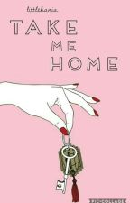 TAKE ME HOME c.h. by littlehania