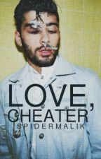 love, cheater ➳ ziam au by spidermalik