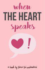 When The Heart Speaks by tiaratrw