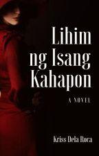 Lihim ng Isang Kahapon by YaySandoval